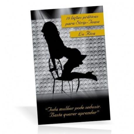Livro 10 Lições Práticas Para Strip-Tease - Lu Riva