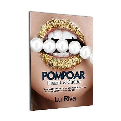 Livro Pompoar Prazer e Saúde - Lu Riva