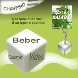 """Dado Chaveiro: """"Qual é a balada?"""""""